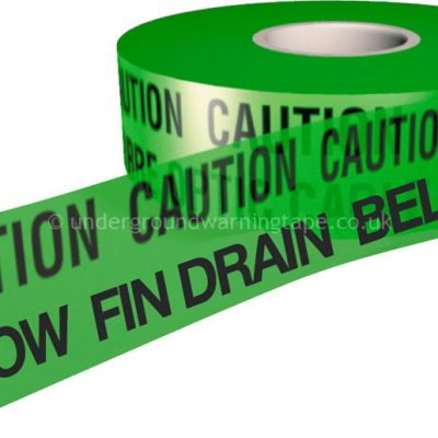 CAUTION FIN DRAIN Underground Warning Tape