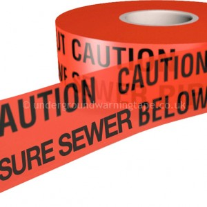 CAUTION PRESSURE SEWER Warning Tape